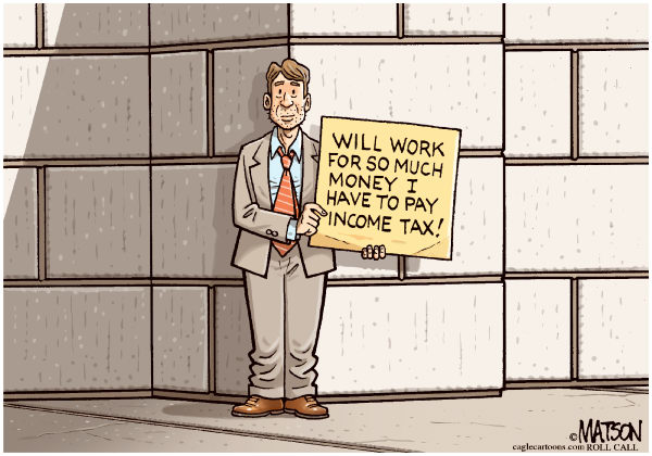 47 Percenter Will Work To Pay Income Tax © RJ Matson,Roll Call,47 Percenter Will Work To Pay Income Tax, Mitt Romney, Income Tax, Taxes, 2012 Presidential Election, 47 Percent, 47, Unemployment, Jobs, The Economy