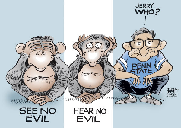 SPOKE OF NO EVIL © Randy Bish,Pittsburgh Tribune-Review,PENN STATE, ABUSE, SANDUSKY, SPANIER, PATERNO, CURLEY, SCHULTZ, MOLEST, FOOTBALL, VICTIM, BOYS