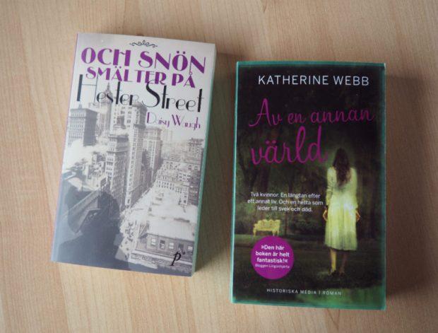 Och snön smälter på Hester Street av Daisy Waugh och Av en annan värld av Katherine Webb