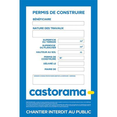 Panneau Chantier Permis De Construire CASTORAMA 120 X 80