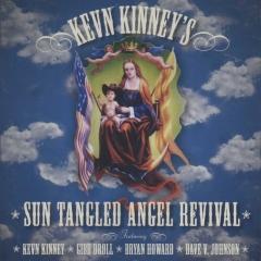 Sun tangled angel revival - Kevn Kinney - Muziekweb