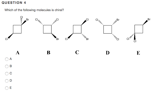 Solved: Which Of The Following Molecules Is Chiral