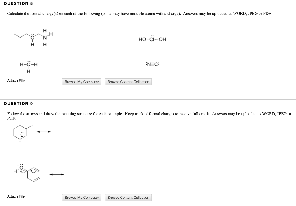 Solved: QUESTION 8 Calculate The Formal Charge(s) On Each