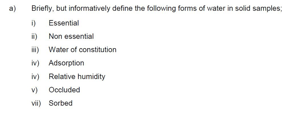 Solved: A) Briefly, But Informatively Define The Following