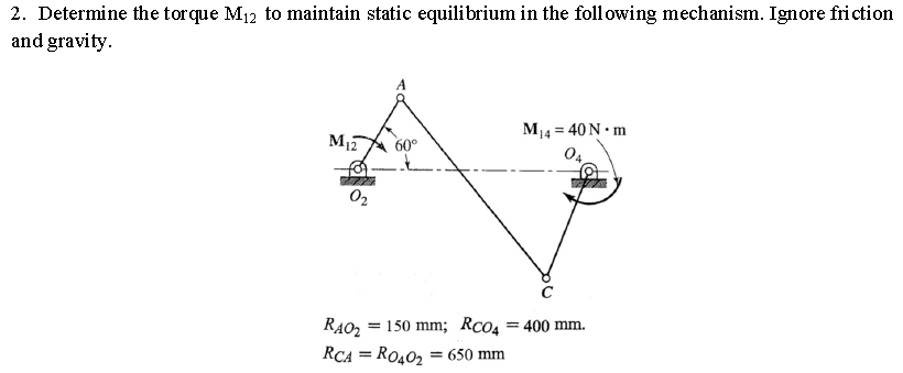 Solved: 2. Determine The Torque M12 To Maintain Static Equ