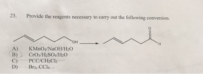 Solved: 23. Provide The Reagents Necessary To Carry Out Th