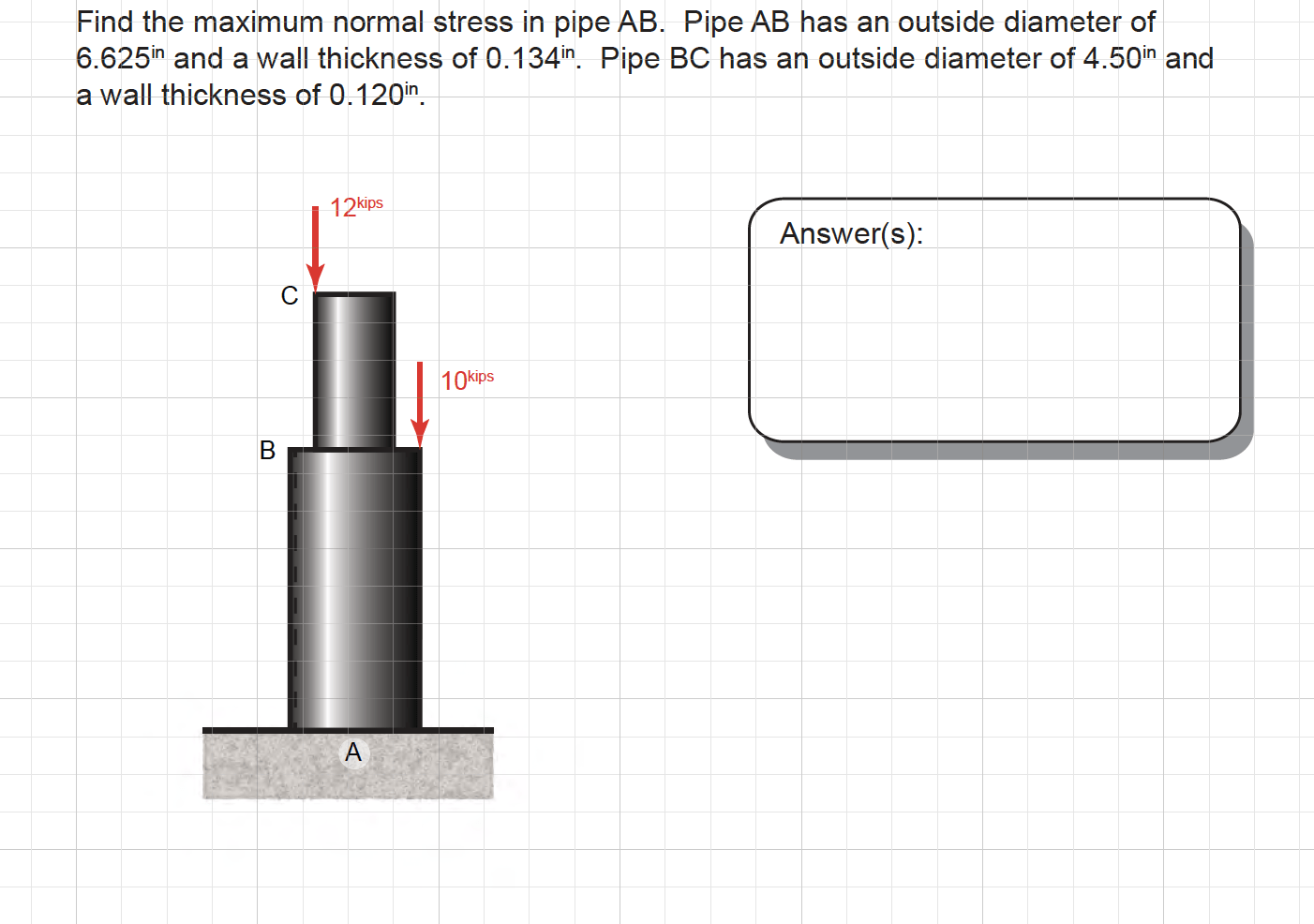 hight resolution of find the maximum normal stress in pipe ab pipe ab has an outside diameter of