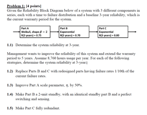 small resolution of problem 1 4 pointsl given the reliability block diagram below of a system with