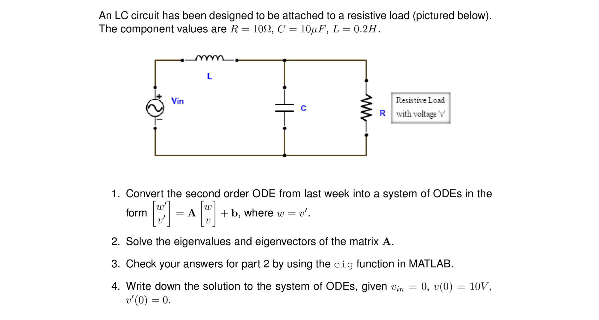 hight resolution of an lc circuit has been designed to be attached to a resistive load pictured below