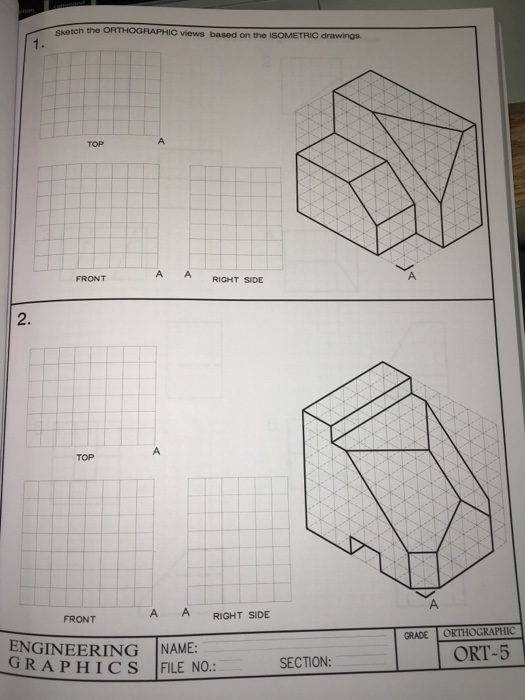 Solved Sketch The ORTHOGRAPHIC Views Based On The ISOMETR