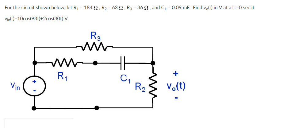 Solved: For The Circuit Shown Below, Let R1-184 Ω , R2-63