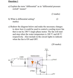 question 1 a explain the term differential as in differential pressure switch means  [ 968 x 1024 Pixel ]