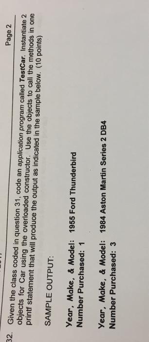 Solved: 31. Car Is A Class Program. Car Has A No-args/empt