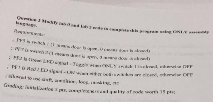 Modify Lab 0 And Lab 2 Code To Complete This Progr