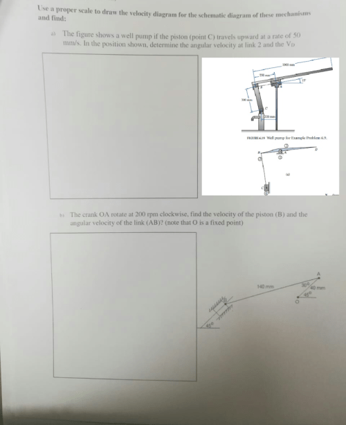 small resolution of question use a proper scale to draw the velocity diagram for the schematic diagram of these m and find the figure shows a well pump if the piston point