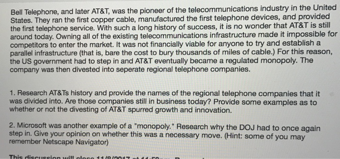 Solved Bell Telephone And Later AT&T Was The Pioneer Of
