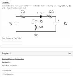 question 1 1 consider the circuit of shown below determine whether the diode is conducting  [ 946 x 1024 Pixel ]