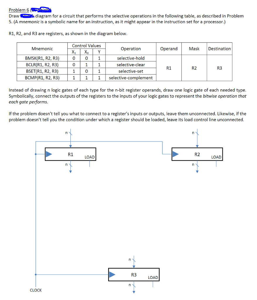 hight resolution of problem 6 draw diagram for a circuit that performs the selective operations in the following table