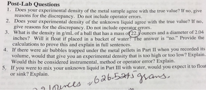 Solved: Post-Lab Questions 1. Does Your Experimental Densi