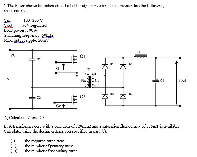 Solved: 1 The Figure Shows The Schematic Of A Half-bridge