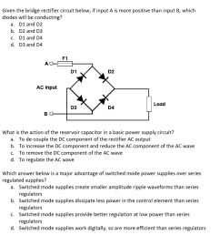 given the bridge rectifier circuit below if input a is more positive than [ 1024 x 954 Pixel ]