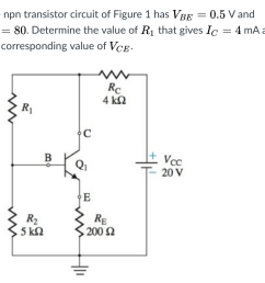 the npn transistor circuit of figure 1 has vbe 0 5 v and bf 80 determine [ 964 x 858 Pixel ]