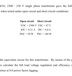 a 15 kva 2300 230 v single phase transformer gave the following results when [ 986 x 800 Pixel ]