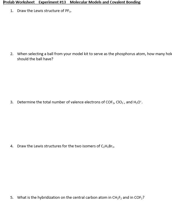 lewis dot diagram for pf3 4 wire ignition switch bypass solved prelab worksheet experiment 13 molecular models a and covalent bonding 1 draw the structure