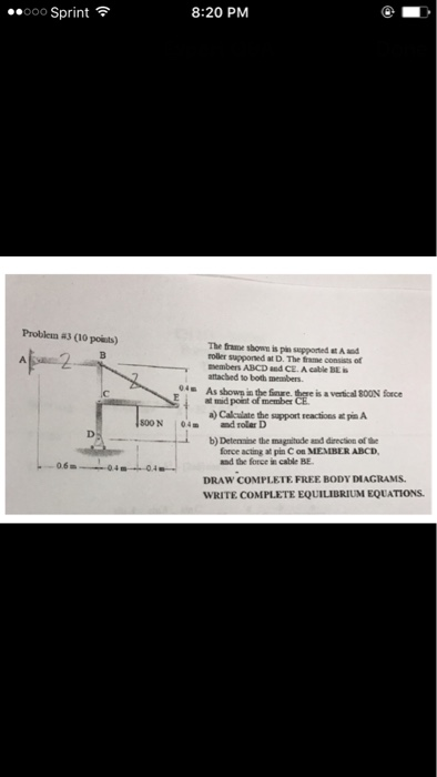 Draw The Freebody Diagram Of Thetruss That Is Supported By The Cable