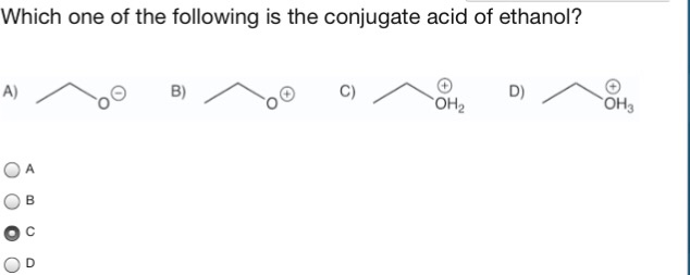 Solved: Which One Of The Following Is The Conjugate Acid O