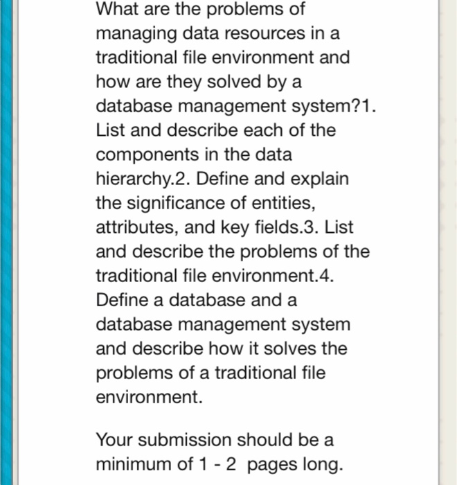 Solved: What Are The Problems Of Managing Data Resources I