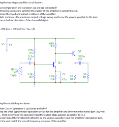 considering the two stage amplifier circuit below a b c d  [ 971 x 838 Pixel ]