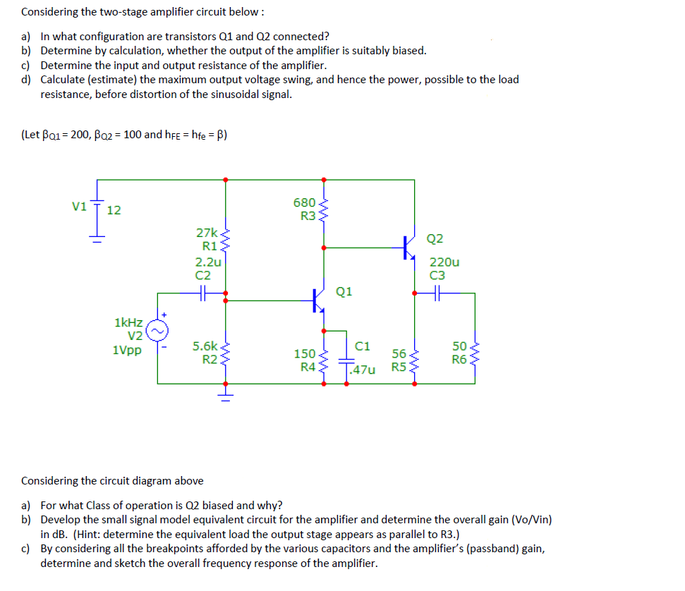 hight resolution of considering the two stage amplifier circuit below a b c d