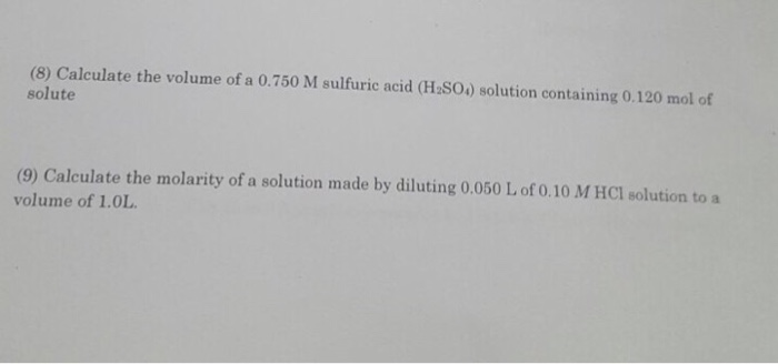 Solved: Calculate The Volume Of A 0.750 M Sulfuric Acid (H