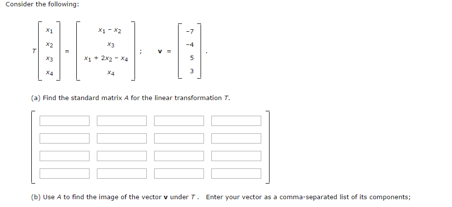 Consider The Following: (a) Find The Standard Matrix