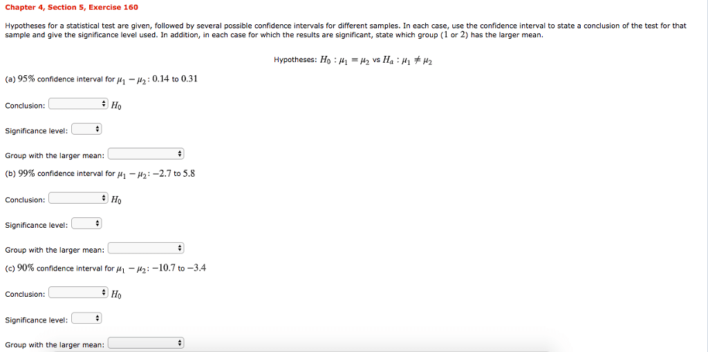 Solved: Chapter 4, Section 5, Exercise 160 Hypotheses For
