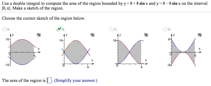 Use A Double Integral To Compute The Area Of The