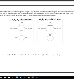 consider the molecular orbital diagrams using the base diagrams given below which [ 1024 x 820 Pixel ]