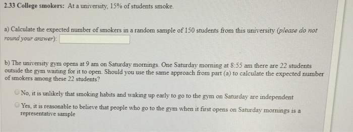 Solved: At A University, 15% Of Students Smoke. A) Calcula