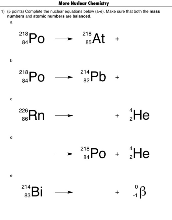Solved: More Nucdear Chemistry 1) (5 Points) Complete The
