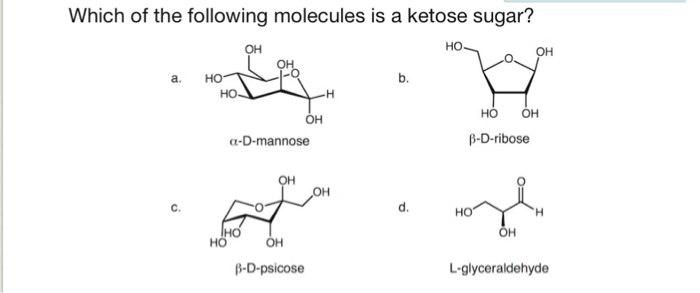 Solved: Which Of The Following Molecules Is A Ketose Sugar