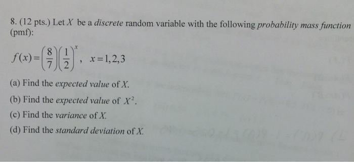 8. (12 Pts.) Let X Be A Discrete Random Variable W