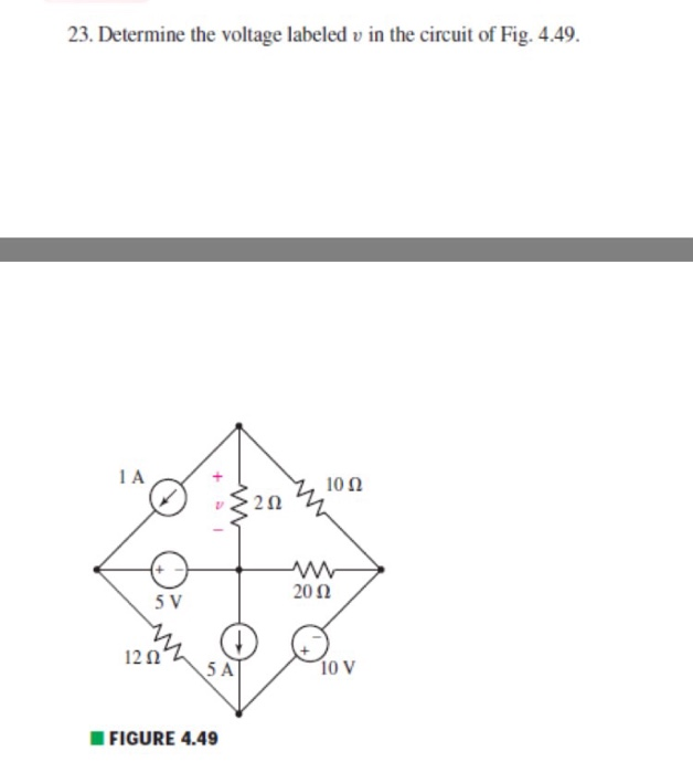 Solved: Determine The Voltage Labeled V In The Circuit Of