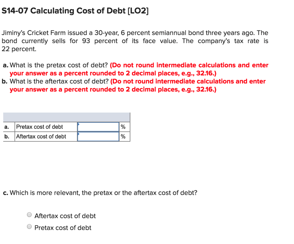 Solved: S14-07 Calculating Cost Of Debt [LO2) Jiminy's Cri ...