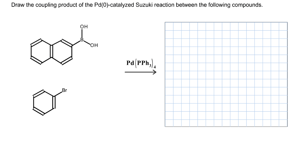 Solved: Draw The Coupling Product Of The Pd(O)-catalyzed S