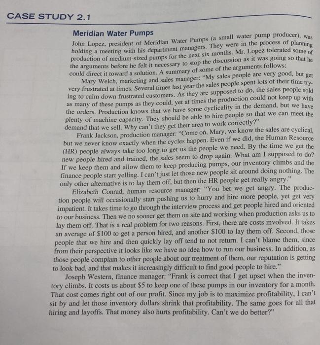 Solved: CASE STUDY 2.1 Meridian Water Pumps John Lopez, Pr
