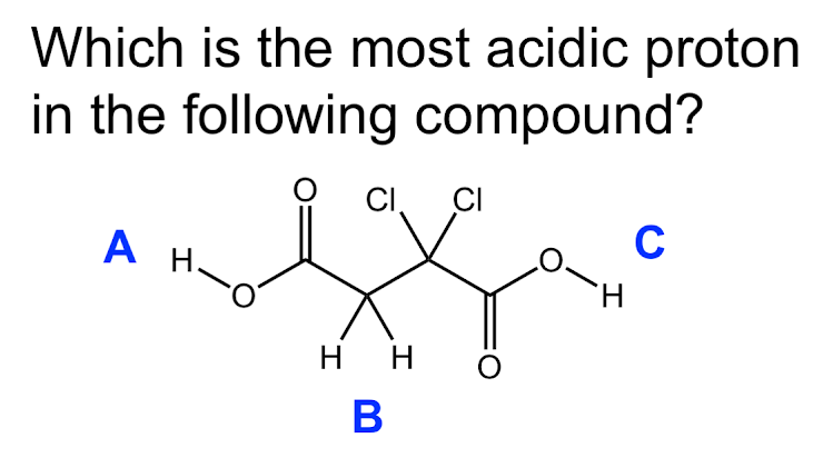 Solved: Which Is The Most Acidic Proton In The Following C