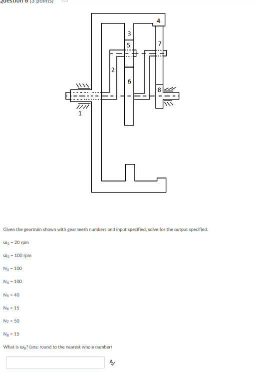 Solved: 4 Given The Geartrain Shown With Gear Teeth Number