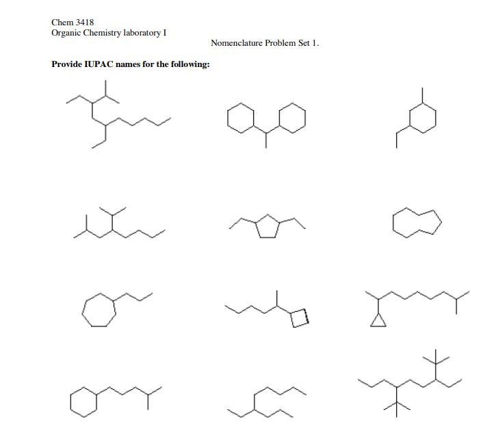 Solved: Chem 3418 Organic Chemistry Laboratory Nomenclatur