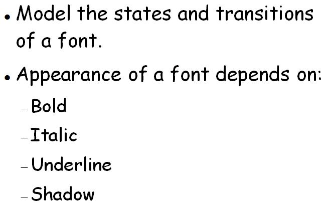 Model The States And Transitions Of A Font. Appearance
